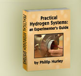 Practical Hydrogen Systems: an Experimenter's Guide